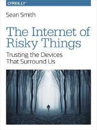 Cover The Internet of Risky Things