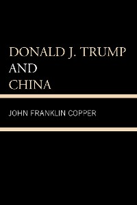 Cover Donald J. Trump and China