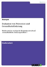 Cover Evaluation von Prävention und Gesundheitsförderung