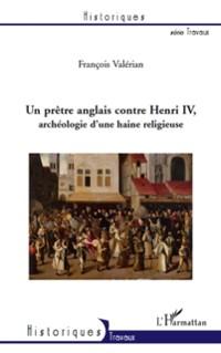 Cover Un pretre anglais contre Henri IV