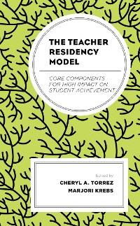 Cover The Teacher Residency Model