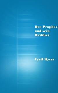 Cover Der Prophet und sein Kritiker