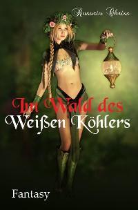 Cover Im Wald des Weißen Köhlers