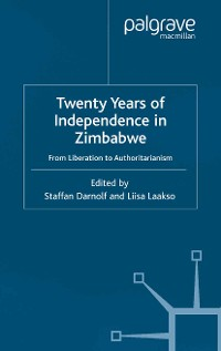 Cover Twenty Years of Independence in Zimbabwe