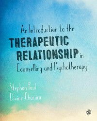 Cover An Introduction to the Therapeutic Relationship in Counselling and Psychotherapy
