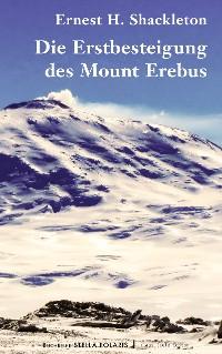 Cover Die Erstbesteigung des Mount Erebus