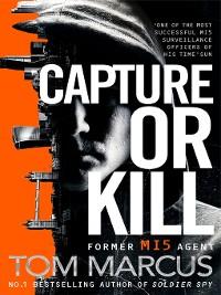 Cover Capture or Kill
