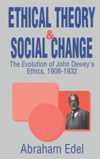Cover Ethical Theory and Social Change