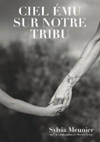 Cover Ciel ému sur notre tribu