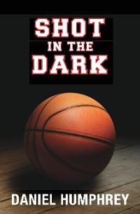 Cover Shot in the Dark