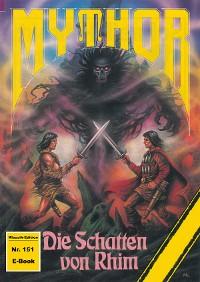 Cover Mythor 151: Die Schatten von Rhim
