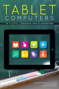Cover Tablet Computers in School Libraries and Classrooms