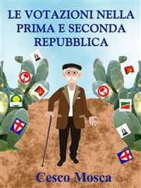 Cover Le votazioni nella prima e seconda Repubblica.