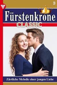 Cover Fürstenkrone Classic 3 – Adelsroman