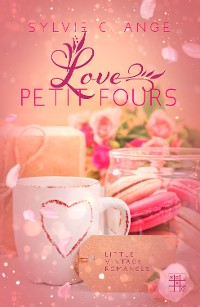 Cover Love Petit Fours