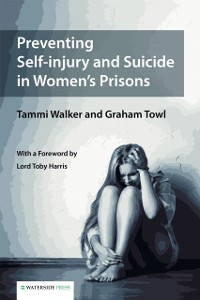 Cover Preventing Self-injury and Suicide in Women's Prisons