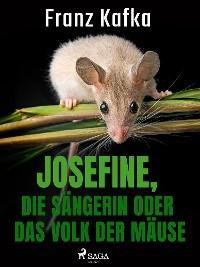 Cover Josefine, die Sängerin oder Das Volk der Mäuse