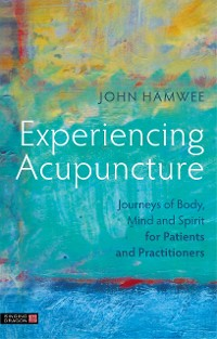 Cover Experiencing Acupuncture