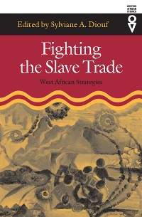 Cover Fighting the Slave Trade