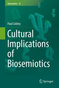Cover Cultural Implications of Biosemiotics