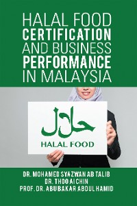 Cover Halal Food Certification and Business Performance in Malaysia