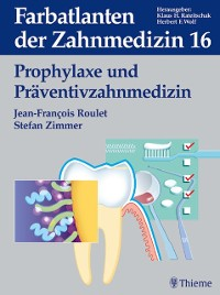 Cover Band 16: Prophylaxe und Präventivzahnmedizin