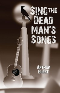 Cover Sing the Dead Man's Songs