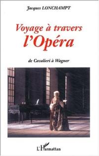 Cover Voyage a travers l'opera de cavalieri a