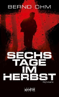 Cover Sechs Tage im Herbst