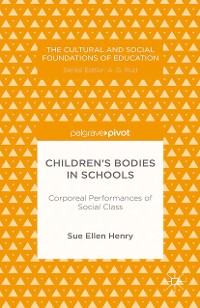 Cover Children's Bodies in Schools: Corporeal Performances of Social Class