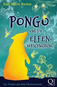 Cover Pongo und die Elfenverschwörung