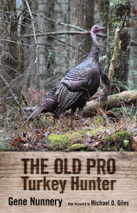 Cover The Old Pro Turkey Hunter