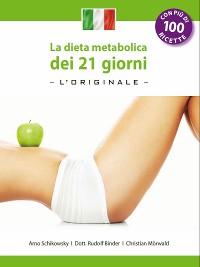 Cover La dieta metabolica dei 21 giorni -L' Original-: (Edizione italiana)