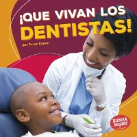 Cover !Que vivan los dentistas! (Hooray for Dentists!)