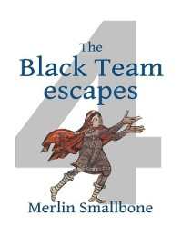 Cover Black Team Escapes