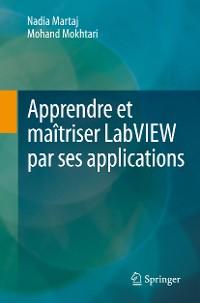 Cover Apprendre et maîtriser LabVIEW par ses applications