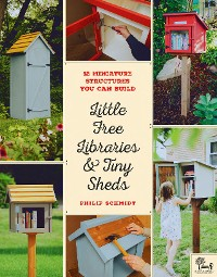 Cover Little Free Libraries & Tiny Sheds