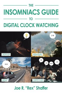 Cover The Insomniacs Guide to Digital Clock Watching