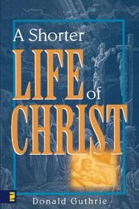 Cover Shorter Life of Christ