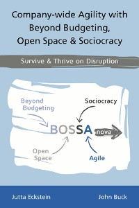 Cover Company-wide Agility with Beyond Budgeting, Open Space & Sociocracy