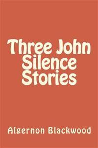 Cover Three John Silence Stories