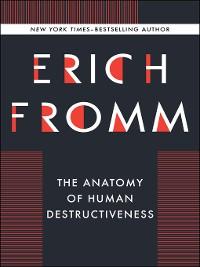 Cover Anatomy of Human Destructiveness