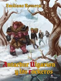 Cover Antardur Úlgarion y los rockeros