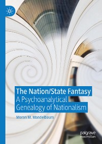 Cover The Nation/State Fantasy