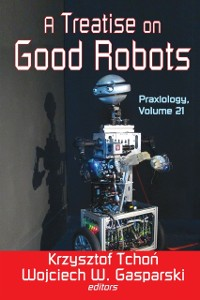 Cover Treatise on Good Robots