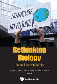 Cover Rethinking Biology