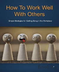 Cover How To Work Well With Others