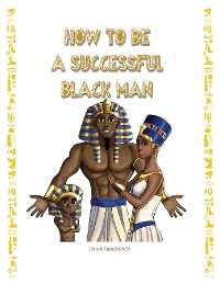 Cover How to Be a Successful Black Man