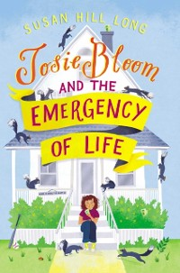 Cover Josie Bloom and the Emergency of Life