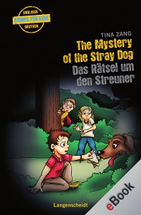 Cover The Mystery of the Stray Dog - Das Rätsel um den Streuner